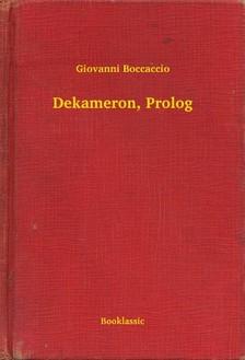 Giovanni Boccaccio - Dekameron, Prolog [eKönyv: epub, mobi]