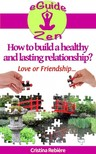 Olivier Rebiere Cristina Rebiere, - How to build a healthy and lasting relationship? [eKönyv: epub,  mobi]