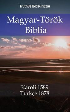 TruthBeTold Ministry, Joern Andre Halseth, Gáspár Károli - Magyar-Török Biblia [eKönyv: epub, mobi]
