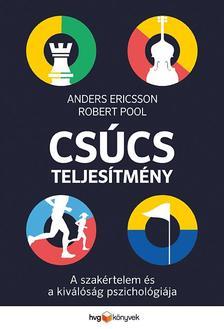 Anders Ericsson, Robert Pool - Csúcsteljesítmény