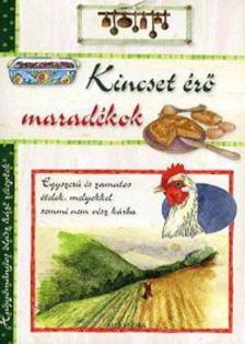- Kincset érő maradékok - Hagyományos olasz házi receptek