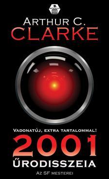 CLARKE, ARTHUR C. - 2001 Űrodisszeia