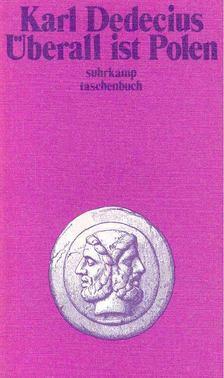 Dedecius, Karl - Überall ist Polen - Zur polischen Literatur der Gegenwart [antikvár]