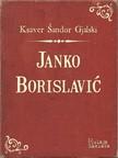 Gjalski Ksaver Šandor - Janko Borislavić [eKönyv: epub,  mobi]