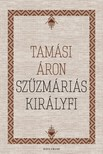 TAMÁSI ÁRON - Szűzmáriás királyfi [eKönyv: epub,  mobi]