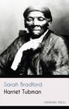 Bradford Sarah - Harriet Tubman [eKönyv: epub,  mobi]
