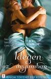 Sara Wood, Sara Craven, Cathy Williams - Idegen az ágyamban - 3 történet 1 kötetben - A Cashel-ház ura, Érzelmek vihara, A tobagói szépfiú [eKönyv: epub, mobi]<!--span style='font-size:10px;'>(G)</span-->