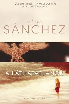 CLARA SÁNCHEZ - A LÁTHATATLANOK