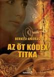 BERKESI ANDRÁS - Az öt kódex titka [eKönyv: epub, mobi]<!--span style='font-size:10px;'>(G)</span-->