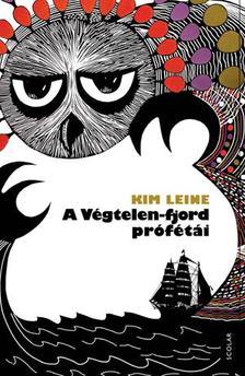 Kim Leine - A Végtelen-fjord prófétái ###
