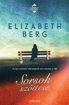 Elizabeth Berg - Sorsok szőttese ###