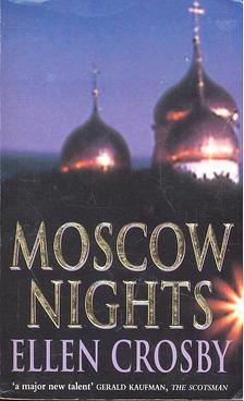 CROSBY, ELLEN - Moscow Nights [antikvár]