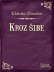 Donadini Ulderiko - Kroz šibe [eKönyv: epub,  mobi]