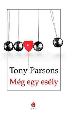 Tony PARSONS - Még egy esély