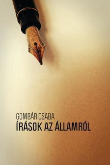 Gombár Csaba - Írások az államról