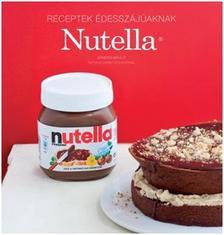 Sandra Mahut - Nutella - receptek édesszájúaknak