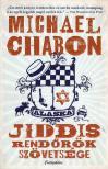 Michael Chabon - Jiddis Rendőrök Szövetsége<!--span style='font-size:10px;'>(G)</span-->