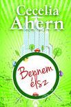 Cecelia Ahern - Bennem élsz<!--span style='font-size:10px;'>(G)</span-->