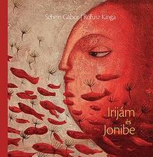 SCHEIN GÁBOR - ROFUSZ KINGA - Irijám és Jonibe