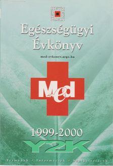 Csabankó Éva (szerk.), Martis Éva (szerk.) - Egészségügyi évkönyv 1999-2000 [antikvár]