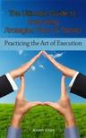 Sisko Aiden - The Ultimate Guide To Executing Strategies, Plans & Tactics [eKönyv: epub, mobi]