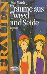 Marsh, Jean - Träume aus Tweed und Seide - Frauen [antikvár]