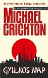 Michael Crichton - Gyilkos nap [eKönyv: epub, mobi]
