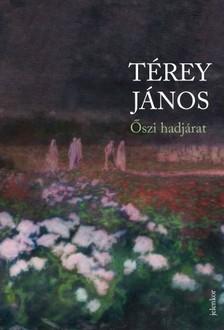 Térey János - Őszi hadjárat [eKönyv: epub, mobi]