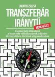 Lakatos Zsuzsanna - Transzferár iránytű munkafüzet - Gyakorlati útmutató a kapcsolt vállalkozások adózási útvesztőiben történő eligazodáshoz