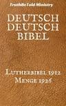 Hermann Menge, Joern Andre Halseth, Martin Luther, TruthBeTold Ministry - Deutsch Deutsch Bibel [eKönyv: epub,  mobi]