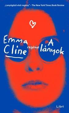 Cline, Emma - A lányok [eKönyv: epub, mobi]