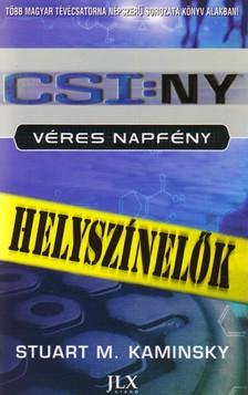 KAMINSKY, STUART M. - CSI:NY - VÉRES NAPFÉNY