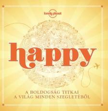 _ - Happy - A boldogság titkai a világ minden szegletéből