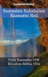 TruthBeTold Ministry, Joern Andre Halseth, Giovanni Luzzi - Suomalais Italialainen Raamattu No2 [eKönyv: epub, mobi]