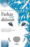 Major Zsolt Balázs és Mészáros Katalin - Farkas vagy áldozat - Gyakorlatközpontú kézikönyv pedagógusoknak magatartási problémák kezeléséhez és megelőzéséhez<!--span style='font-size:10px;'>(G)</span-->