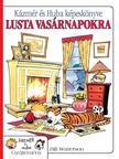 Bill Watterson - Kázmér és Huba Képeskönyve lusta vasárnapokra - Képregény<!--span style='font-size:10px;'>(G)</span-->