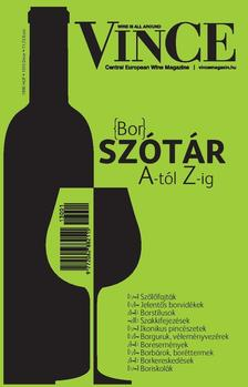 - VinCe borszótár A-tól Z-ig - Minden, amit a borról tudni illik