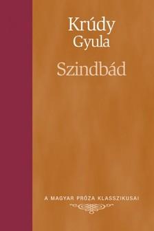 KRÚDY GYULA - Szindbád [eKönyv: epub, mobi]