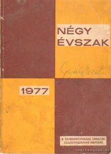 Dr. Palotay Sándor (főszerk.) - Négy évszak 1977 [antikvár]