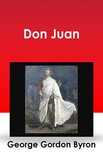 BYRON, GEORGE GORDON - Don Juan [eKönyv: epub, mobi]