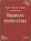 Gjalski Ksaver Šandor - Odabrane pripovijetke [eKönyv: epub,  mobi]