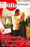 Jessica Gilmore, Natalie Anderson, Tanya Wright - Júlia különszám 80. kötet - A tökéletes házasság (Nyári esküvők 1.), Ki feküdt az ágyacskámba?, Álom és valóság [eKönyv: epub, mobi]