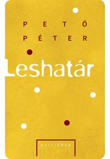 Pető Péter - Leshatár
