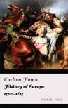 Hayes Carlton - History of Europe 1500-1815 [eKönyv: epub, mobi]