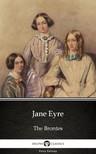 Delphi Classics Charlotte Bronte, - Jane Eyre by Charlotte Bronte (Illustrated) [eKönyv: epub,  mobi]