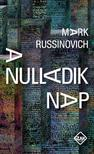 Mark Russinovich - A nulladik nap<!--span style='font-size:10px;'>(G)</span-->