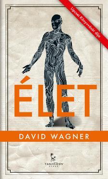 WAGNER, DAVID - Élet
