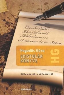 Hegedüs Géza - Epistulák könyve [eKönyv: epub, mobi]