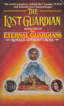 CROSS, RONALD ANTHONY - The Lost Guardian [antikvár]