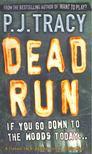 TRACY, P.J. - Dead Run [antikvár]